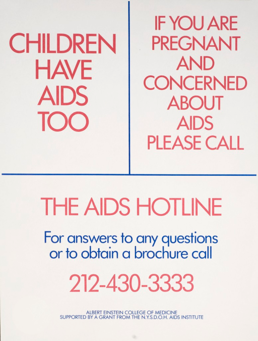 <p>Predominantly white poster with red and blue lettering. Poster is all text. Title and note at top of poster. Phone number for the AIDS hotline below title and caption. Publisher information at bottom of poster.</p>