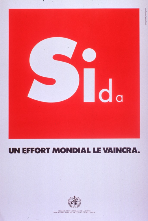 <p>Red and white poster with white and black lettering.  Initial title word at top of poster.  Remaining title text below.  Poster is all text;  the font size changes with each letter of the word &quot;sida&quot;, as if to suggest a decline in the disease.  Publisher information at bottom of poster.</p>