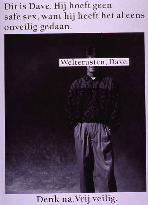<p>Black and white poster with black lettering.  Title at top of poster.  Title addresses Dave's unsafe sexual behavior.  Visual image is a b&amp;w photo featuring a man standing with his hands in his pockets.  Caption text superimposed on the man's face, obscuring his eyes and nose.  Caption wishes Dave good night.  Note at bottom of poster urges thinking and having safe sex.</p>