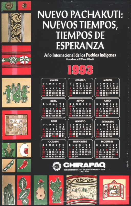 <p>The center of the poster is a calendar for 1993.  On the left side and the bottom of the poster are pictures of indigenous plants, people, and symbols.</p>