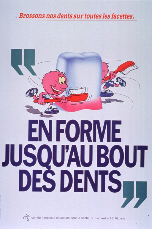 <p>White poster with multicolor lettering.  Note at top of poster emphasizes brushing teeth on all surfaces.  Visual image is a cartoon-style illustration of two creatures in gym clothes, running around a tooth with large toothbrushes.  Title below illustration addresses idea of thorough care for the teeth.  Publisher information at bottom of poster.</p>
