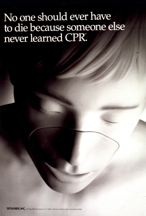 <p>Black and white poster.  Title at top of poster.  Visual image is a b&amp;w photo reproduction showing the face of a CPR training dummy.  Publisher information in lower left corner.</p>
