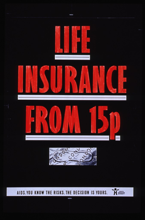 <p>Black poster with red lettering.  Title dominates the upper portion of poster.  Visual image is an illustration of a condom package.  Caption and logo for publisher at very bottom of poster.</p>