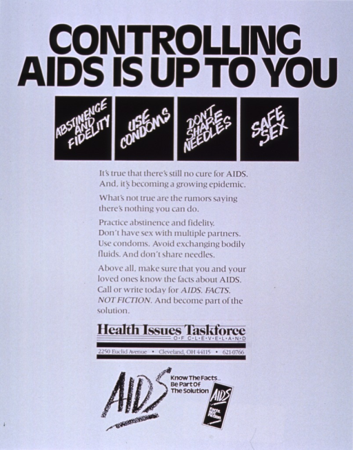 <p>White poster with black and white lettering.  Title at top of poster.  First note below title, presented with one phrase in each of four black boxes.  Text below note stresses safe sex and avoiding needle sharing.  Publisher information below text.  Second note at bottom of poster.</p>