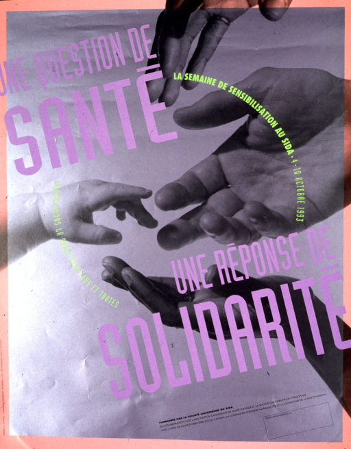<p>Gray and pink poster with multicolor lettering.  Visual image is a b&amp;w photo reproduction featuring four hands, from people of different ages, reaching out toward each other.  Title and note superimposed on photo.  Note announces an AIDS awareness week and calls for health for all.  Publisher and sponsor information near bottom of poster.</p>
