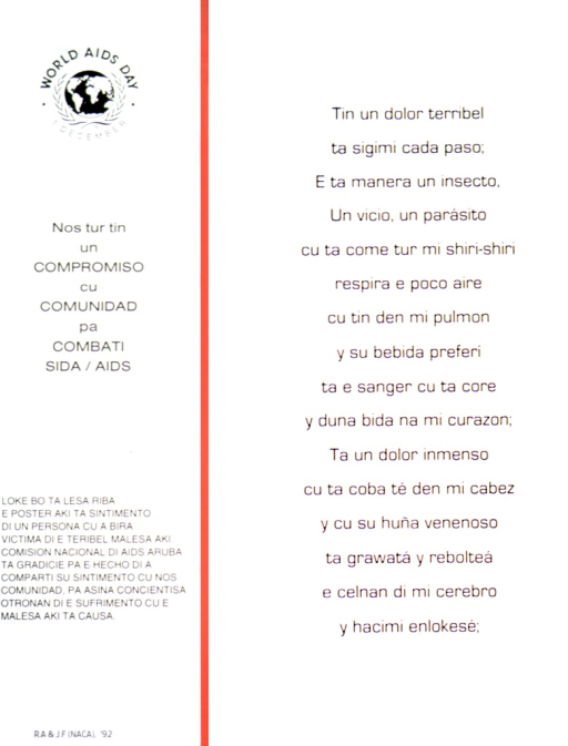 <p>Poster consists of text only.  It is written in Papiamentu, a language native to Aruba.</p>