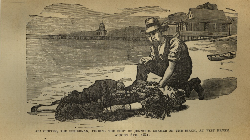 <p>An engraving of Asa Curtiss kneeling on a beach close to the water's edge over the body of Jennie E. Cramer. In the background are the docks at West Haven, Connecticut, a two-story building, and a beached rowboat. Asa Curtiss is wearing a broad-brimmed hat, pants, shirt with the sleeves rolled above his elbows, a vest, and boots. Jennie E. Cramer is lying face up on her back from the waist up, but with hips rotated so that her bent right leg is lying over her bent left leg.  She is wearing a low cut dress, a necklace, shoes, fingerless gloves, and a hat.</p>
