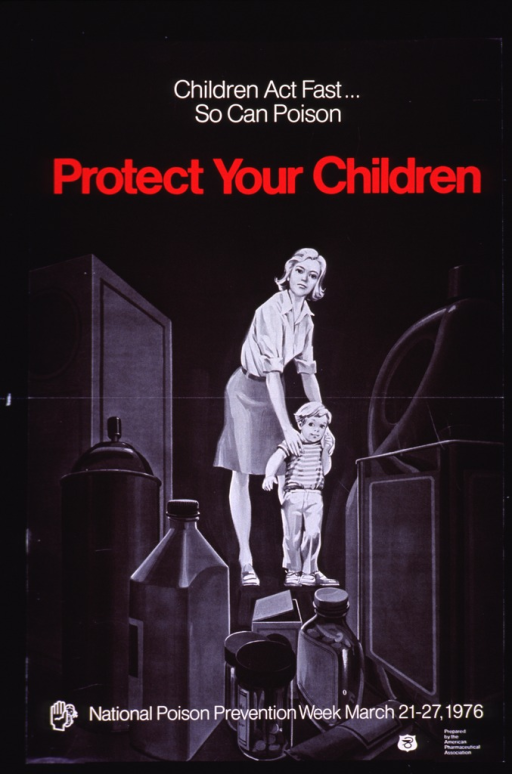 <p>Black and white poster with white and red lettering.  Title at top of poster.  Visual image is an illustration of a woman holding a small boy by the shoulders as he looks towards several bottles, cans, and boxes.  Caption at bottom of poster.  Logo and publisher information in lower right corner.</p>