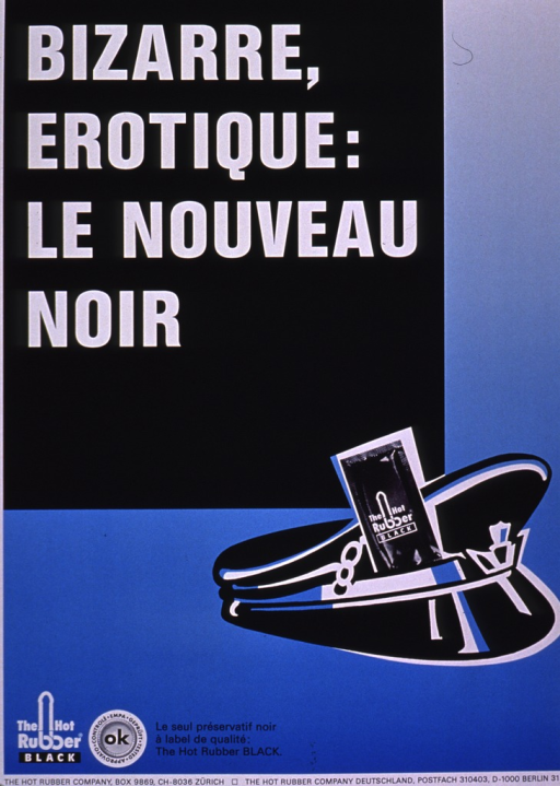 <p>Black and blue poster with the title covering most of the poster. The visual consists of a policeman's hat or military hat in black and blue with a packaged Hot Rubber Black condom in the visor. The picture caption, publishing information, and Hot Rubber logo are at the bottom of the poster.</p>