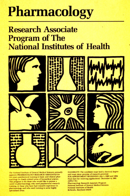 <p>Invites applicants to apply for a two year postdoctoral appointment in basic and clinical pharmacology in 1983 and 1984.  The deadline for application is Dec. 4, 1981.  The image is made of nine squares arranged in rows of threes.  They show a man's head, a flask, EKG waves, a rabbit, a neuron, a woman's head, a rounded flask, a six-sided shape, and a mouse or rat.</p>