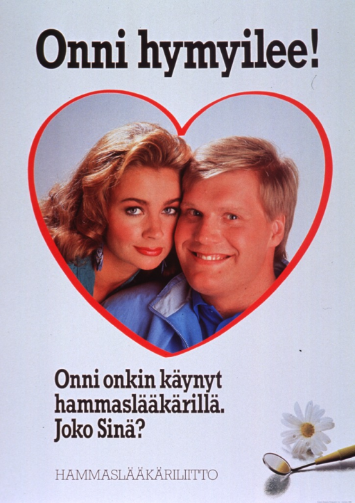 <p>Predominantly white poster with black lettering.  Title at top of poster.  Visual image is a color photo reproduction featuring a smiling male-female couple.  Caption below photo appears to state that Onni has been to the dentist and asks the viewer &quot;Have you?&quot;  Photo reproduction showing a dental mirror and a daisy in lower right corner.  Publisher information at bottom of poster.</p>