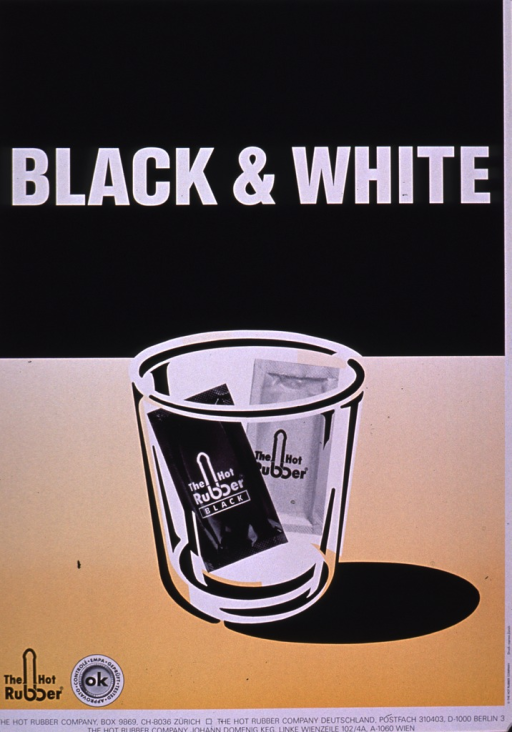 <p>Upper half of poster is black with the title in large white print. The lower half of the poster is in shades of yellow showing a small glass container with two condoms in it. Both of the condoms are packaged with the Hot Rubber logo, the one in white with black lettering and the other in black with the logo and  &quot;Black&quot; in white lettering. The company logo, seal with &quot;OK&quot; in the middle to show it has been tested and approved, and the publishing information are at the bottom of the poster.</p>