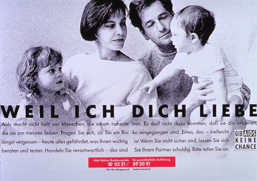 <p>Predominantly black and white poster.  Upper portion of poster features halftone photo of a young four-member family.  Title below image.  Caption below title appears to state that AIDS does not have to mean the end of intimacy, calls for reader to reflect on any risky behaviors, and encourages testing.  Note on right side of poster.  Pink box below caption gives phone number for more information.  Publisher information below phone number.</p>