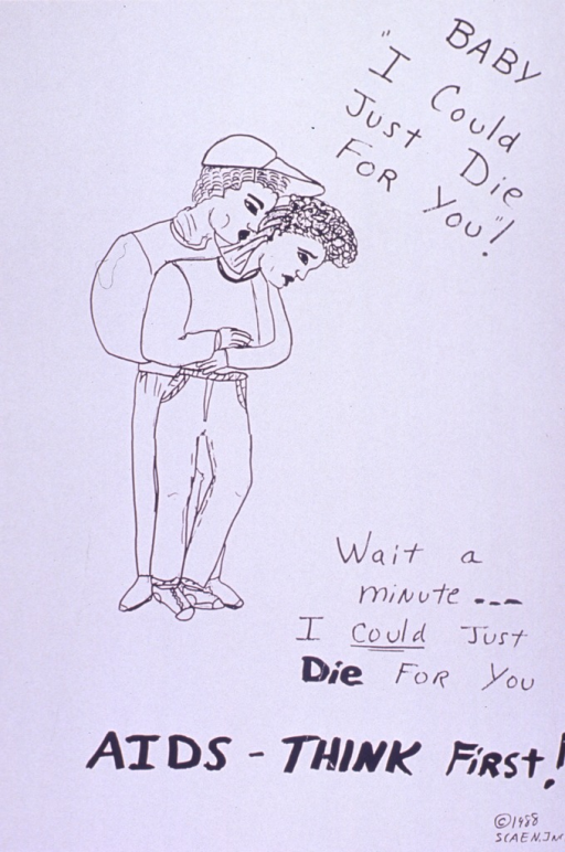 <p>White poster with black lettering.  Title in upper right corner.  Visual image is an illustration of a man and woman embracing.  The man embraces the woman from behind.  Note and caption below illustration.  Note text emphasizes &quot;could&quot; with underlining and &quot;die&quot; with bolder print.  Publisher information in lower right corner.</p>