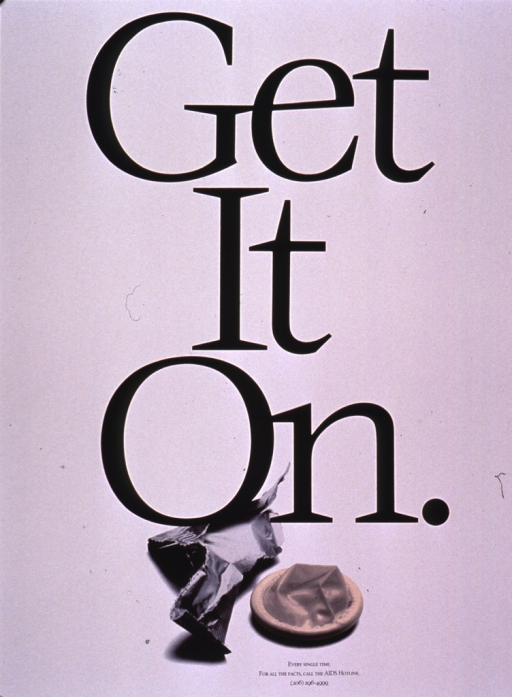 <p>White poster with the title occupying most of the space, printed in large black letters. The visual is the photo reproduction of an open package and the condom that was inside. The picture caption appears below the photo in small print. The remainder of the publishing information is also at the bottom of the poster.</p>