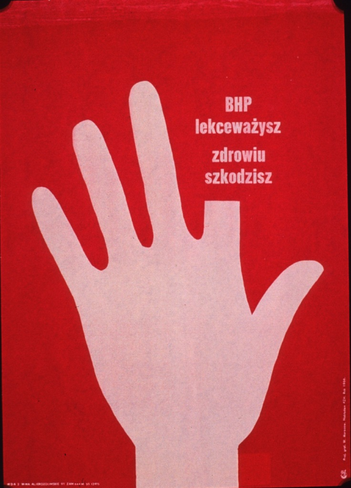 <p>Predominantly red poster with white lettering.  Visual image is a silhouette of a hand.  Title appears in place of the upper half of the index finger.  Title addresses ignoring work safety regulations as being harmful to health.  Publisher information on lower right edge of poster.</p>