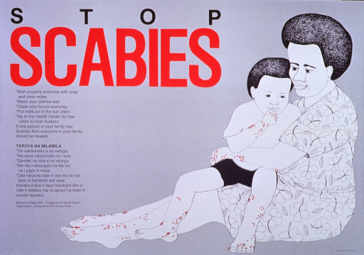 <p>Gray poster with line drawings of woman in print dress holding child.  Woman and child both have red dots suggesting scabies on forearms, hands, lower legs, and feet.  Title word &quot;scabies&quot; in red lettering, other lettering on poster is black.</p>