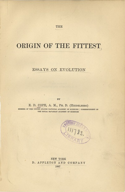 <p>Image of the title page for The origin of the fittest : essays on evolution / by E.D. Cope. New York : D. Appleton and Co., 1887.</p>