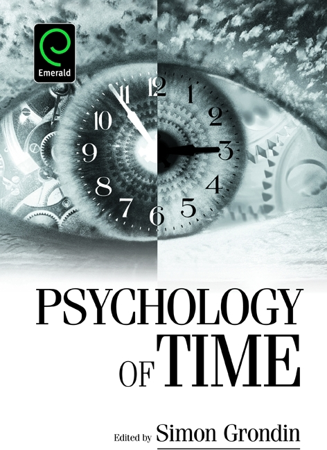 Psychology of Time edited by Simon Grondin, Emerald, 2008