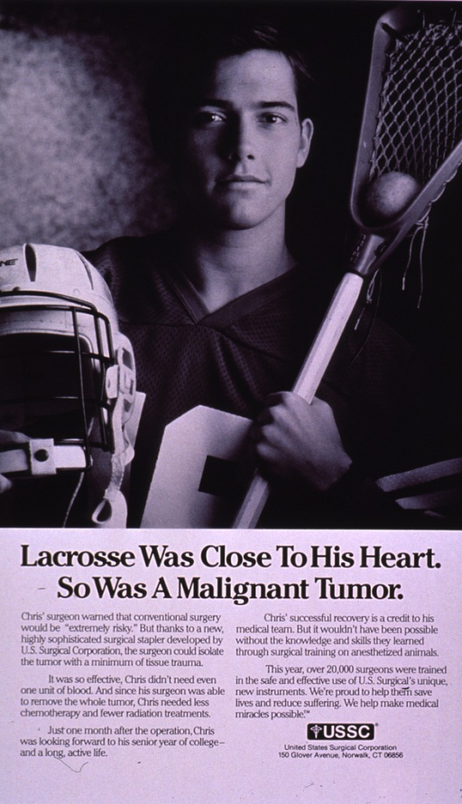<p>Predominantly white poster with black lettering.  Visual image is a b&amp;w photo reproduction featuring a young man holding a helmet and a lacrosse stick.  Title below photo.  Lengthy caption describes a successful surgery and recovery, due in part to the use of a surgical stapler; surgical training and animal experimentation are also addressed.  Publisher information near lower right corner.</p>