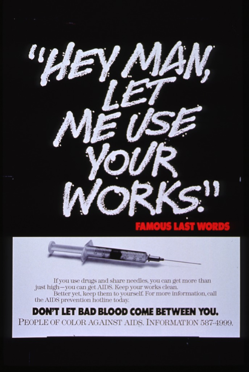 <p>Black, white, and red poster.  Top of poster has black background with most of title in white, as if written in chalk.  Remainder of title appears in red.  Bottom of poster has white background with photo image of a syringe, followed by caption, note, and organization name and number in black lettering.</p>