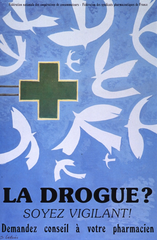 <p>Light blue poster with black lettering.  Publisher information at top of poster.  Visual image dominates poster.  It is an illustration of several abstract white birds flocking toward a green cross.  Title at bottom of poster.  Artist's name in lower left corner.  Note on verso advises pharmacists that the poster is to help them educate the public and to place the poster in their door or window.  Additional information on verso indicates that the poster is based on an original sketch by Pierre Belves.  Verso also bears page numbers and the magazine title &quot;Le pharmacien de France.&quot;</p>