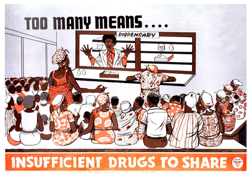 <p>Predominantly gray and red poster with black and white lettering.  Initial title phrase at top of poster.  Visual image is an illustration of a crowded pharmacy.  Two women stand at the counter, but the pharmacist throws up his hands since the shelves behind him are empty.  Remaining title phrase below illustration.  Publisher information at bottom of poster.</p>