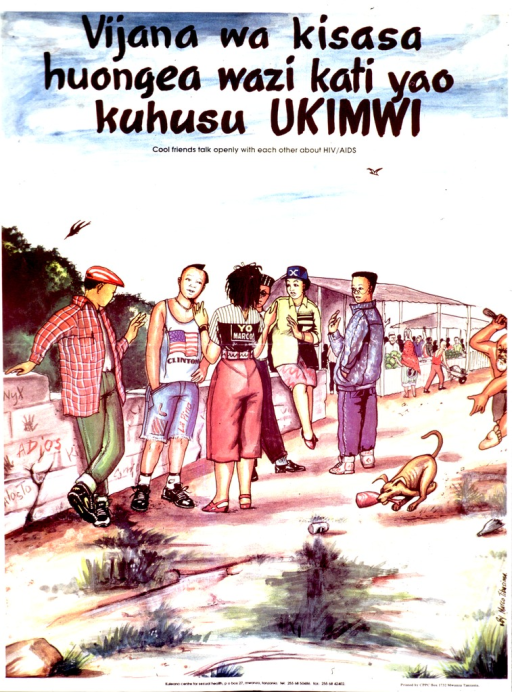 <p>Multicolor poster with black lettering.  Title in Swahili and English at top of poster.  Poster appears to be a reproduction of a watercolor painting.  It depicts a group of teens standing by a low brick wall near a market.  A man is chasing a dog in the background.  Publisher information at bottom of poster.</p>