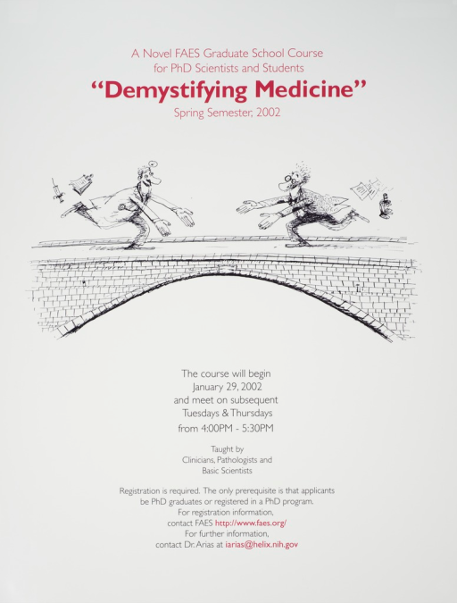 <p>White poster with the title in red print at the top and the remaining information at the bottom in black print. The center of the poster is a cartoon showing a doctor at one end of a brick arched bridge and a scientists at the other end, racing towards each other with outstretched arms.</p>