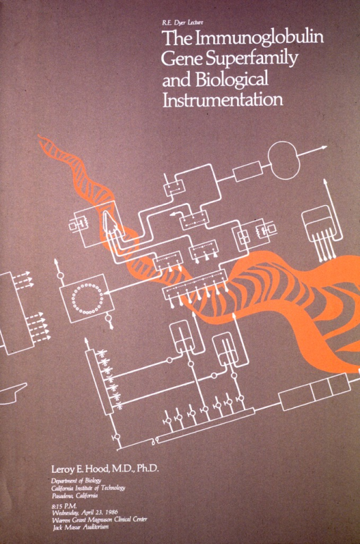 <p>The background of the poster is a grayish brown with white instruments and an orange diagram, possibly of immunoglobulin, running across it.  The bottom portion of the poster gives Dr. Hood's name and affiliation to the California Institute of Technology, along with the date, time, and location of the the lecture.</p>