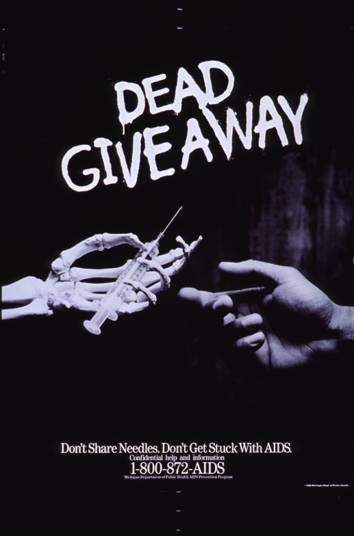 <p>Predominantly black poster with white lettering.  Title near top of poster.  Visual image is a reproduction of a b&amp;w photo of a skeletal hand passing a syringe to a live, fleshy hand.  Note below photo.  Publisher information at bottom of poster.</p>