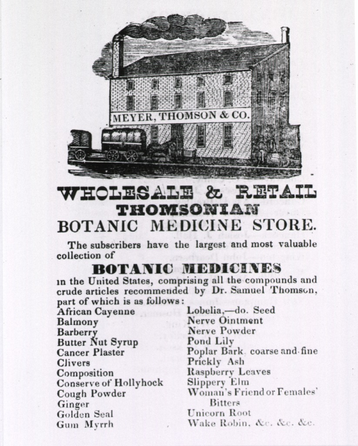 <p>Exterior view of the Meyer, Thomson &amp; Co. Botanic Medicine store with accompanying advertising text comprised mostly of a list of botanic medicines.</p>