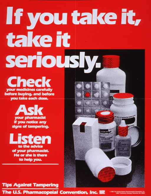 <p>Red poster with white lettering.  Title at top of poster.  Visual image is a reproduction of a b&amp;w photo featuring a variety of drug packages.  The protective seals on the packages are red but it appears that this color was somehow added to the image.  Caption text on left side of poster.  Note and publisher information at bottom of poster.</p>