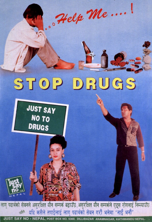 <p>Predominantly light blue poster with multicolor lettering.  Three color photo reproductions comprise visual image.  At top of poster, one photo shows a person seated on the floor with a wide array of drugs and alcohol.  The initial title phrase is presented as this person's thought.  Second title phrase appears below, near center of poster.  Photo on right side of poster shows a man pointing to the title words.  Photo on left side of poster shows a woman carrying a sign that bears the final title words.  Publisher logo near lower left corner.  Caption near bottom of poster in what appears to be Devanagri script.  Publisher information at bottom of poster.</p>