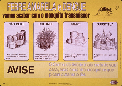 <p>Predominantly yellow poster with white and brown lettering.  Title at top of poster, along with an illustration of a giant mosquito.  Title addresses finishing off the mosquitos that transmit yellow fever and dengue.  Dominant visual images are illustrations of bins and a tire, a houseplant, several closed containers, and several vases and plants.  Text accompanying illustrations urges not letting water accumulate in items left outdoors, using thick sand in planters, and  covering containers--all measures to eliminate sources of stagnant water in which mosquitos can breed.  Caption below illustrations deals with notifying the local health center about mosquitos that sting during the day.  Publisher information at bottom of poster.</p>