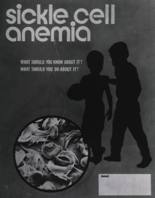 <p>Photoprint of a poster concerning sickle cell anemia. Silhouette of two children appears next to a microscopic view of a cell.</p>