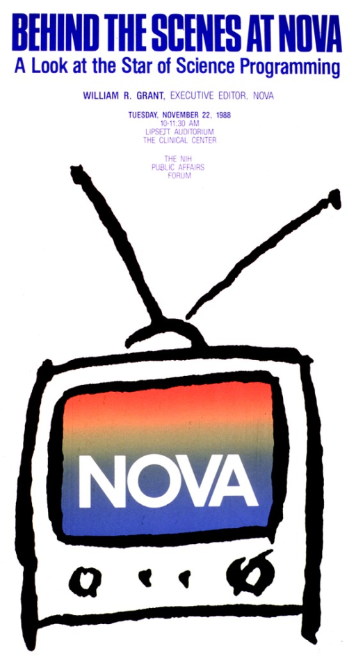 <p>Consists of the outline of a television with a set of antennae and a multicolored screen with NOVA in white written across it.  The top part of the poster lists the date, time, and location of the lecture.</p>