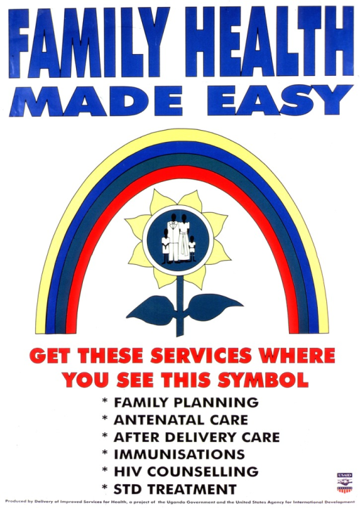 <p>White poster with multicolor lettering.  Title at top of poster.  Visual image is an illustration of a family health logo, in which a rainbow arcs over a flower.  The center of the flower features a four-member family.  Caption below illustration lists available services.  Publisher and sponsor information at bottom of poster.</p>