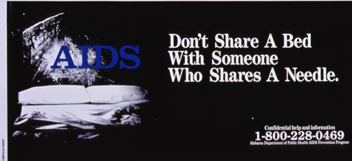<p>Predominantly black poster with white and blue lettering.  Title on right side of poster.  Visual image, on left side, is a reproduction of a b&amp;w photo of a bed.  The bed's headboard is a tombstone labeled &quot;AIDS.&quot;  Publisher information in lower right corner.</p>