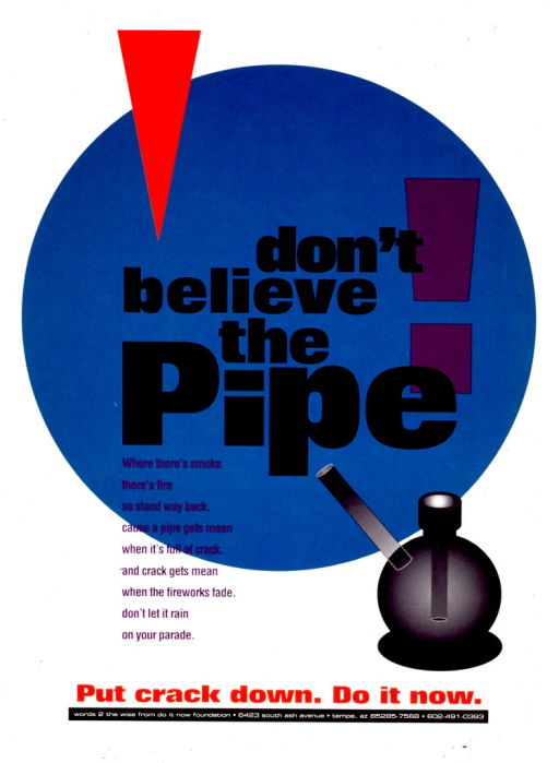 <p>Predominantly white poster with multicolor lettering.  Title in center of poster, superimposed on a teal circle.  Lower right corner features an illustration of a crack pipe.  Caption and publisher information near bottom of poster.</p>