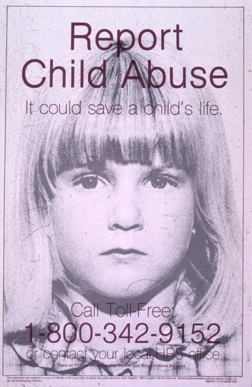 <p>Gray poster with burgundy lettering.  Title at top of poster.  Visual image is a b&amp;w halftone of a young girl's face.  Toll-free phone number and publication information at bottom of poster.</p>