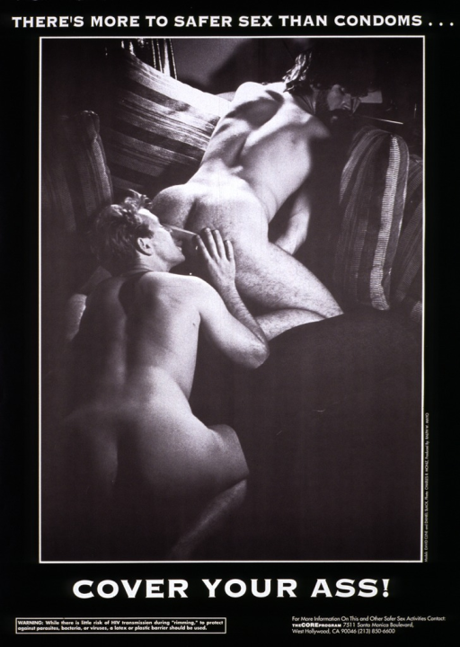 <p>Black and white poster illustrated with a photograph of two naked men on a bed.  Using a latex barrier, one of the men &quot;rims&quot; the other.  The address and telephone number of the Core Program are listed at the bottom.</p>