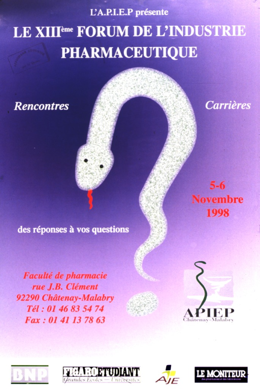 <p>Lavender poster with white, red, and black lettering, illustrated in the center with a mottled green snake forming a question mark.  To the right and left of the snake are the address and logo of A.P.I.E.P.  At the bottom of the poster are the logos of BNP, Figaro Etudiant, AJE, and Le Monteur des pharmacies et des laboratoires.  Next to the title at the top is a stamp: &quot;Affichage Autorise par le Doyen.&quot;</p>