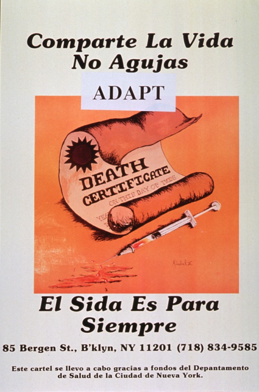 <p>Predominantly yellow poster with black lettering.  Title at top of poster.  Publisher information pasted on below title.  Visual image is an illustration of a death certificate and a syringe.  Caption below illustration states that AIDS is forever.  Sponsor information at bottom of poster.</p>