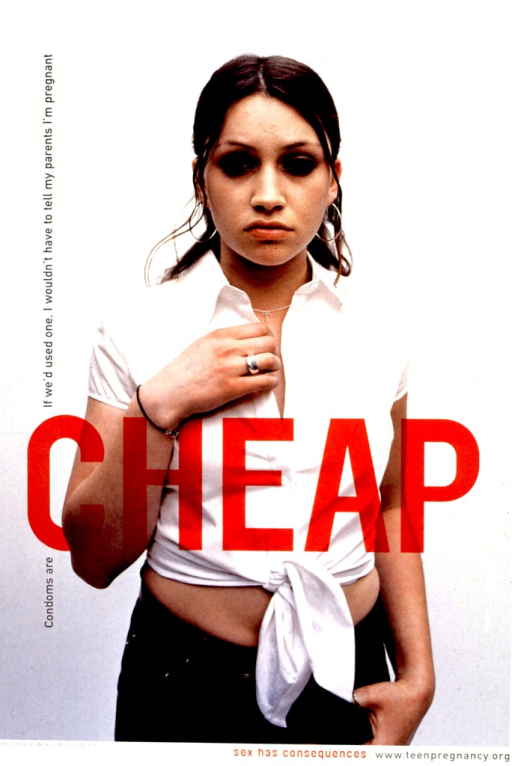 <p>Predominantly white poster with black and red lettering.  Visual image is a color photo reproduction of a young woman.  Title superimposed on left side of photo, mostly with a vertical orientation; title word &quot;cheap&quot; has a horizontal orientation and is superimposed in red across the middle of the photo.  Caption below photo.</p>