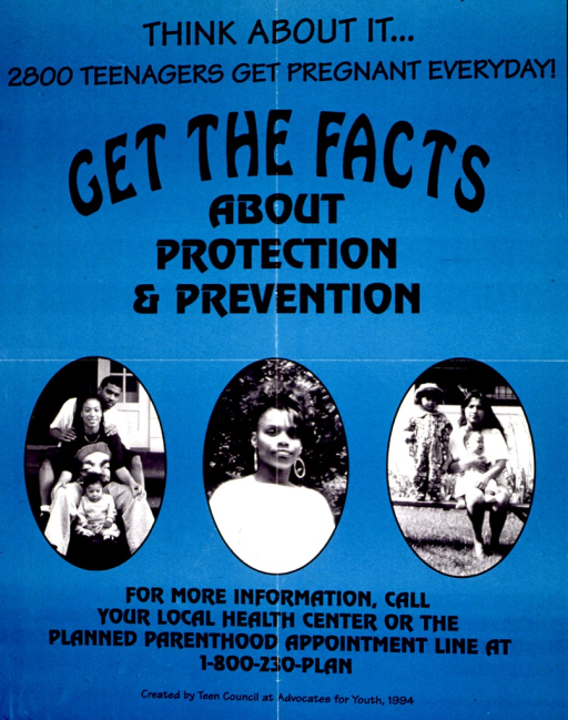 <p>Teal and black poster with black lettering.  Title at top of poster.  Visual image consists of three b&amp;w photo reproductions.  Two photos feature teen mothers and their children; the third shows a young woman.</p>