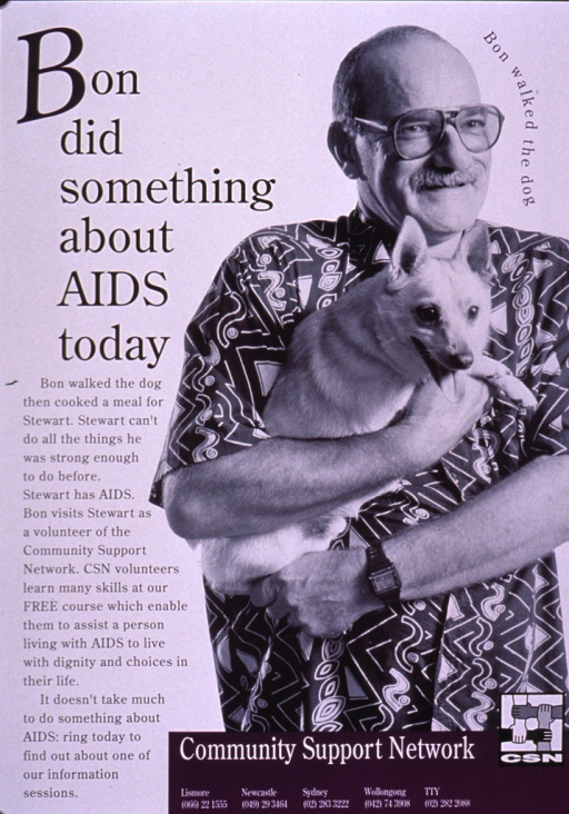 <p>White poster with black and white photo reproduction of a man in a print shirt holding a small dog. Some of the print and the background for the publishing information is in purple. The remainder of the picture caption stresses the importance of helping people with AIDS, how simple it can be, and how Community Support Network trains volunteers to do so.</p>