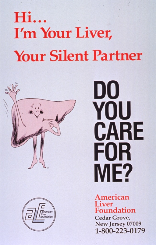 <p>White poster with red and white lettering.  Title at top and on right side of poster.  Visual image is a cartoon-character liver that is smiling and waving.  Publisher logo and information at bottom of poster.</p>