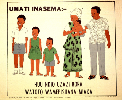 <p>Predominantly white poster with black lettering.  Initial title phrase in upper left corner.  Visual image is a color illustration of a six-member family.  The children clearly differ in age.  Remaining title text below illustration.  Publisher information and translation in lower left corner.</p>