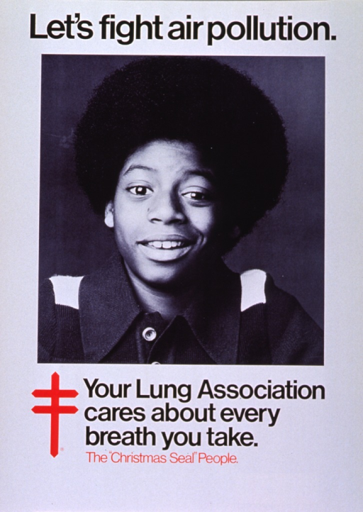 <p>White poster with black and red lettering.  Initial title words at top of poster.  Upper portion of poster dominated by a reproduction of a b&amp;w photo of a smiling boy.  Remaining title words below image, along with the American Lung Association logo.</p>